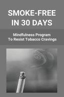 Smoke-Free In 30 Days