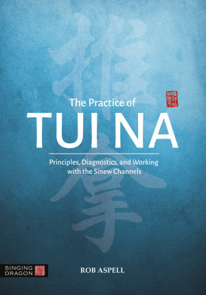 The Practice of Tui Na