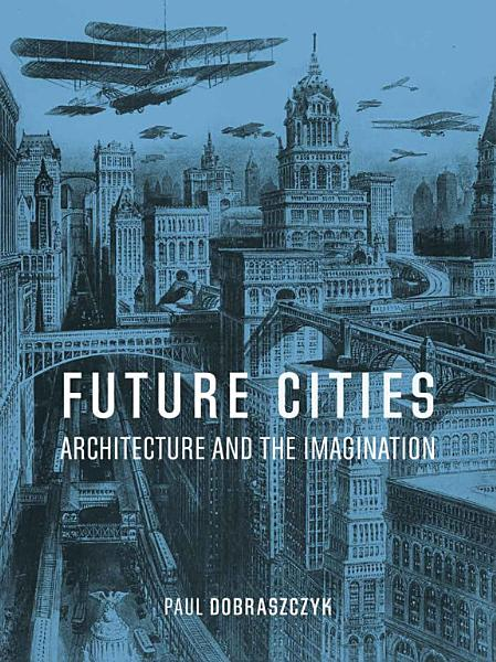 Download Future Cities Book