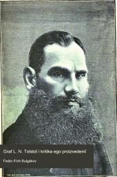 Граф Л.Н. Толстой и критика его произведений русская и иностранная
