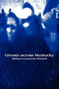 Ghosts across Kentucky Book