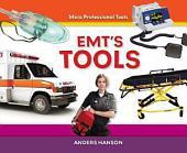 EMT's Tools