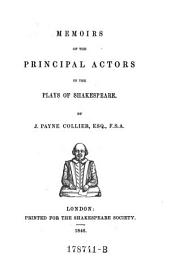 Memoirs of the Principal Actors in the Plays of Shakespeare