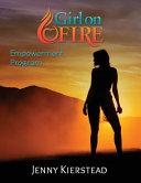 Girl on Fire Empowerment Program