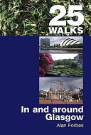 25 Walks in and Around Glasgow