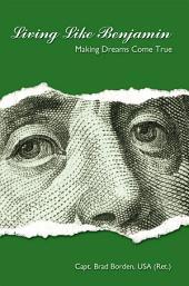 Living Like Benjamin: Making Dreams Come True