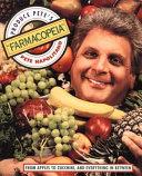 Produce Pete's Farmacopeia