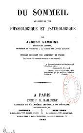 Du sommeil au point de vue physiologique et psychologique