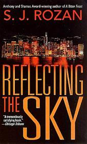 Reflecting the Sky: A Bill Smith/Lydia Chin Novel