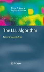 The LLL Algorithm: Survey and Applications