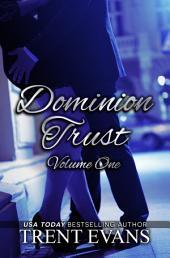 Dominion Trust Series - Vol.1