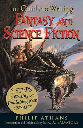 The Guide to Writing Fantasy and Science Fiction PDF