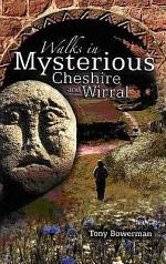 Walks in Mysterious Cheshire and Wirral