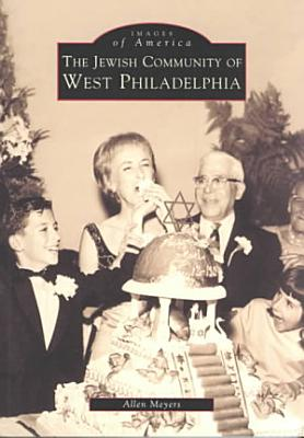 The Jewish Community of West Philadelphia PDF