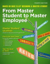 From Master Student to Master Employee: Edition 4