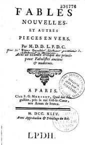 Fables nouvelles et autres pièces en vers par M. D. D. L. P. D. C. [Dreux du Radier]...
