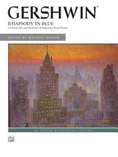 Rhapsody in Blue: For Piano Solo and Orchestra (Arranged for Second Piano)