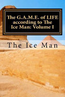 The G A M E  of Life According to the Ice Man PDF