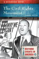 The Civil Rights Movement  A Reference Guide  2nd Edition PDF