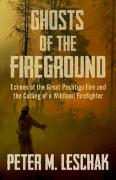 Ghosts of the Fireground