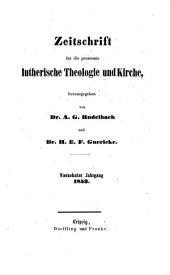 Zeitschrift für die gesammte lutherische Theologie und Kirche: Band 14