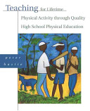 Teaching for Lifetime Physical Activity Through Quality High School Physical Education PDF