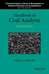 Handbook of Coal Analysis: Edition 2