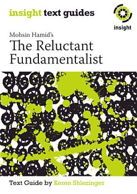 Mohsin Hamid s The Reluctant Fundamentalist