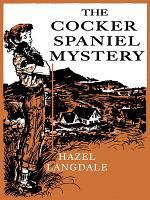 The Cocker Spaniel Mystery