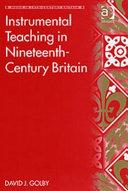 Instrumental Teaching in Nineteenth century Britain PDF