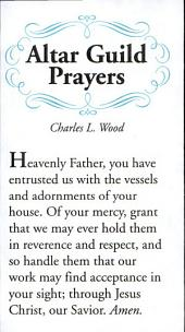 Altar Guild Prayers