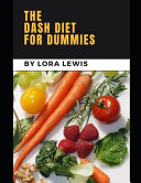 The Dash Diet for Dummies PDF