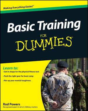 Basic Training For Dummies