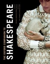 The Oxford Companion to Shakespeare: Edition 2