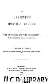 The Cucumber and the Gooseberry: Their Culture, Uses, and History