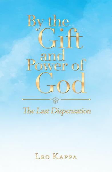 By the Gift and Power of God