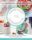 Superfoods To Superhealth Book PDF