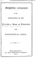 Descriptive Catalogue of the Publications of the Presbyterian Board of Publication PDF