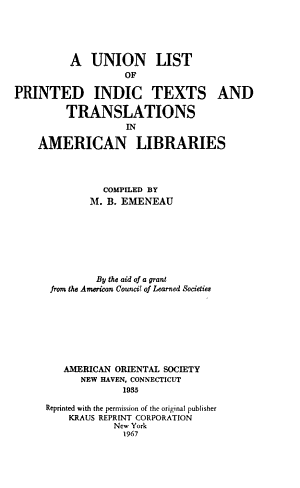 A Union List of Printed Indic Texts and Translations in American Libraries PDF