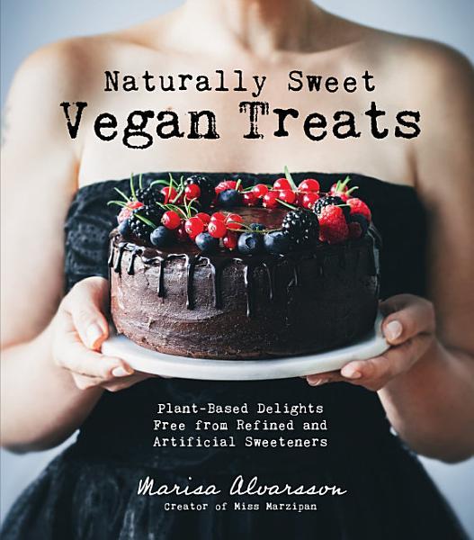 Naturally Sweet Vegan Treats
