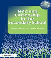 Teaching Citizenship in the Secondary School PDF