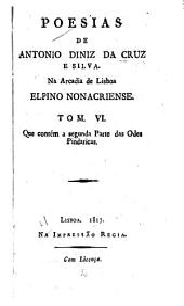 Poesias de Antonio Diniz da Cruz e Silva: Segunda parte das Odes pindaricas