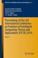 Proceedings of the 3rd International Conference on Frontiers of Intelligent Computing  Theory and Applications  FICTA  2014 PDF