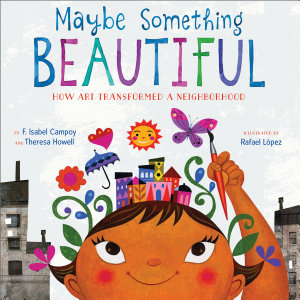 Maybe Something Beautiful Book