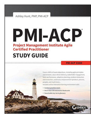 PMI ACP Project Management Institute Agile Certified Practitioner Exam Study Guide