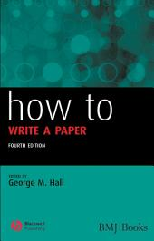 How to Write a Paper: Edition 4