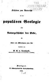 Leitfaden zum Unterricht in der populären Geologie oder Naturgeschichte der Erde, für höhere und Mittelschulen jeder Art