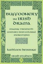 Buffoonery in Irish Drama