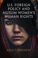 U S  Foreign Policy and Muslim Women s Human Rights PDF