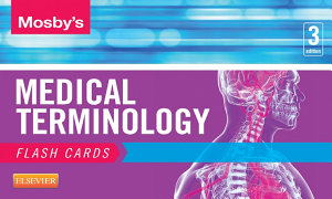 Mosby s Medical Terminology Flash Cards